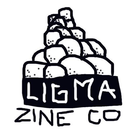 ligma zine co
